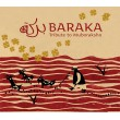 Baraka  «Tribute to Muboraksho» (2011)