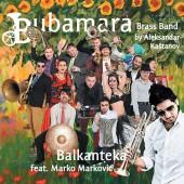 Bubamara Brass Band  «Balkanteka» (2013)