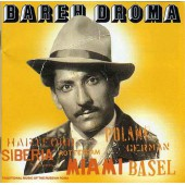 Bareh Droma – Traditional Music of the Russian roma (2001)