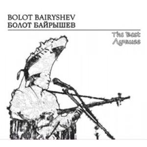 Bolot Bairyshev – The Best (2010)