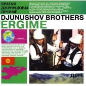 Djunushov Brothers – Ergime (DOM RECORDS, 2003)