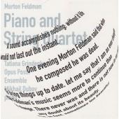 Мортон Фельдман - Музыка для фортепиано и квартета струнных (2014)