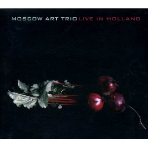 Moscow Art Trio – Live in Holland (2009)