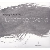 "Сергей Ахунов ""Chamber works"" (2015)"