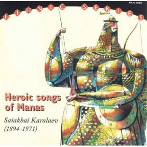 Saiakbai Karalaev – Heroic Songs Of Manas (2007)