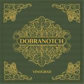 Dobranotch - Vinorgad (2014)
