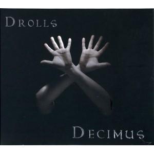 Drolls – Decimus (2010)