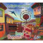 Инна Бондарь & Ethnospirit (Balkanika) ‎– A Flight over Europe (Live, 2CD, 2010) (Drobinska)