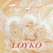 Лойко - Два Ангела (2004)