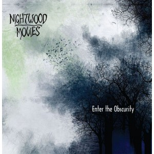 Nightwood Movies - Enter the Obscurity (2014)