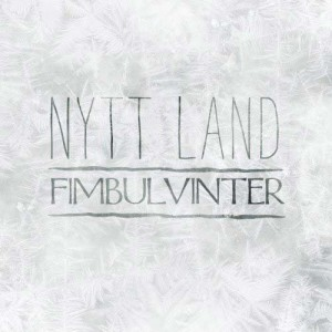 Nytt Land - Fimbulvinter (2017)