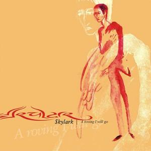 Skylark – A roving I will go (кельтская музыка) (2005)