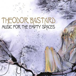 "Theodor Bastard ""Music For The Empty Spaces"" 2014"