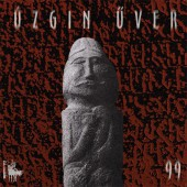 Úzgin Űver – 99