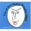 Baltic Trio: Petras Vysniauskas - Vladimir Volkov - Klaus Kugel – Live at Jazz Weltern dresden (2005)