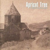 Apricot Tree. Traditional music of Armenia (2006)