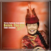 Belek: The Gift. Throat singing by Tuvan women (2005)
