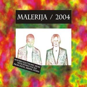 Malerija -  2004
