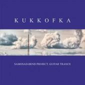 Kukkofka. Guitar trance (2009)