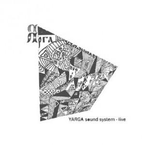 Yarga Sound System — Yarga (2008)