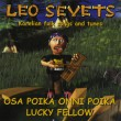 Лео Севец - Osa Poika Onni Poika - Karelian folk songs and tunes, 2007