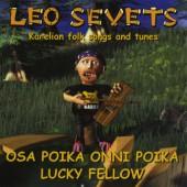 Лео Севец - Osa Poika Onni Poika - Karelian folk songs and tunes, 2007