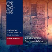 Ensemble Labyrinthus feat. Marc Mauillon – Medieval Marriage Music: Fauvel's Proposal to Fortune (2018)