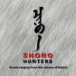 Shono «Hunters. Throat singing from the shores of Baikal» (2016)