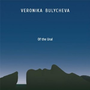Veronika Bulycheva «Of the Ural» EP (only digital, СD later)